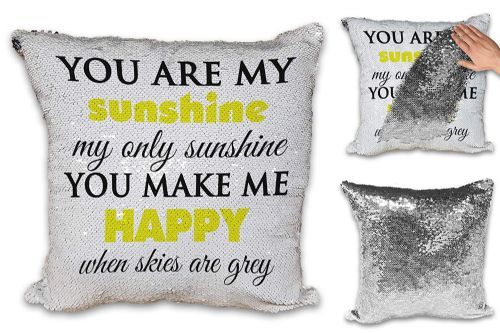 You are My Sunshine Sequin Reveal Magic Cushion Cover